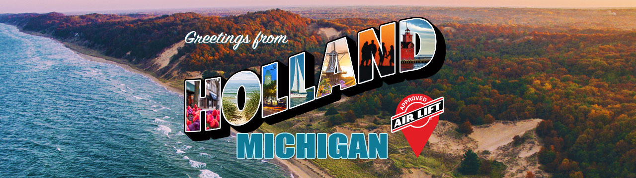 #AirLiftApproved: Holland, Michigan